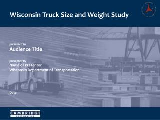 Wisconsin Truck Size and Weight Study