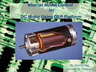 Internal Model Control   for  DC Motor  Using DSP Platform