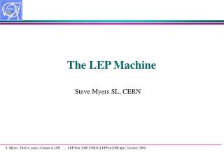 The LEP Machine