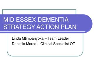 MID ESSEX DEMENTIA STRATEGY ACTION PLAN