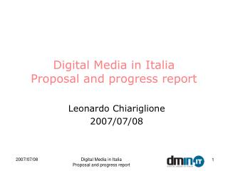 Digital Media in Italia Proposal and progress report