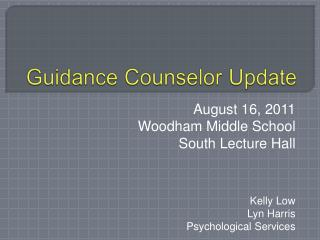 Guidance Counselor Update