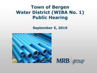 Town of Bergen Water District (WIBA No. 1) Public Hearing September 5, 2019
