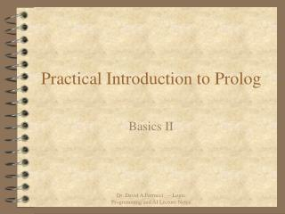 Practical Introduction to Prolog