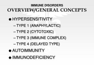 IMMUNE DISORDERS OVERVIEW/GENERAL CONCEPTS