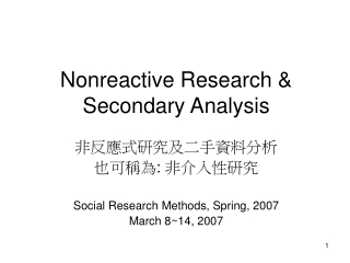 Nonreactive Research & Secondary Analysis