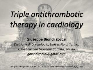 Triple  antithrombotic therapy  in  cardiology
