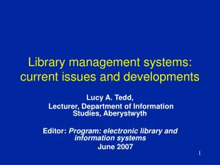 Library management systems: current issues and developments
