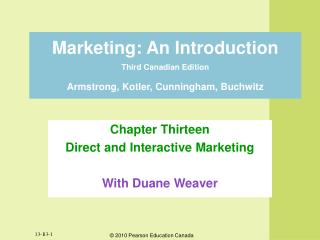 Marketing: An Introduction  Third Canadian Edition Armstrong, Kotler, Cunningham, Buchwitz