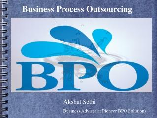 Akshat Sethi in BPO