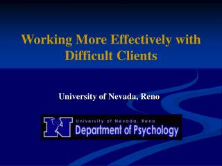 Working More Effectively with Difficult Clients