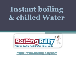 Instant boiling & chilled Water - boiling-billy.com