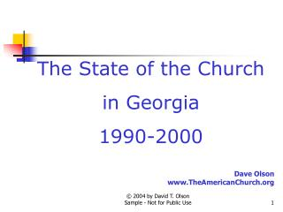 The State of the Church in Georgia 1990-2000