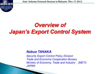 Overview of  Japan's Export Control System