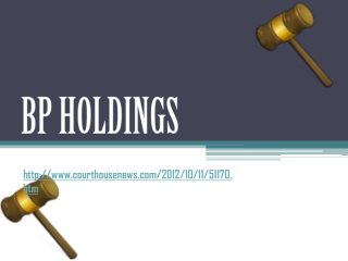 Bp Holdings: Medicare Fraud Ruling, & $83M Slap, Fall Apart