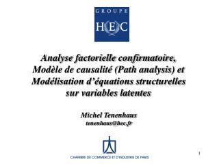Analyse factorielle confirmatoire, Modèle de causalité (Path analysis) et  Modélisation d'équations structurelles