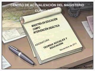 MAESTRÍA EN EDUCACIÓN CAMPO  INTERVENCIÓN DIDÁCTICA