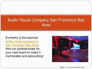Audio Visual Company San Francisco Bay Area