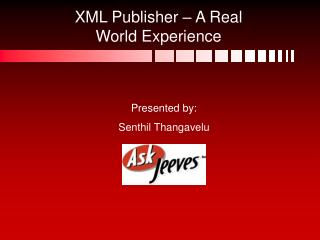 XML Publisher   A Real World Experience