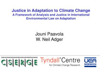 Justice in Adaptation to Climate Change A Framework of Analysis and Justice in International Environmental Law on Adapta