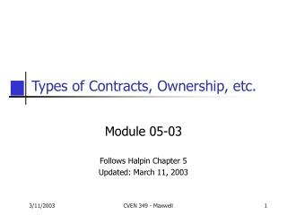 Types of Contracts, Ownership, etc.
