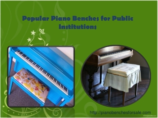 Popular Piano Benches for Public Institutions