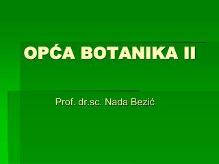 OPĆA BOTANIKA II