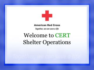 Welcome to  CERT Shelter Operations