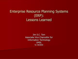 Enterprise Resource Planning Systems (ERP): Lessons Learned