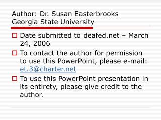 Author: Dr. Susan Easterbrooks Georgia State University