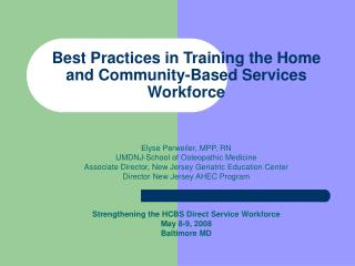 Best Practices in Training the Home and Community-Based Services Workforce