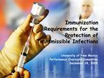 Immunization Requirements for the Protection of Transmissible Infections