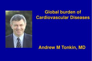 Global burden of Cardiovascular Diseases
