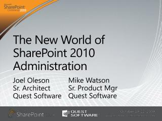 The New World of SharePoint 2010 Administration