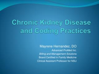 Chronic Kidney Disease  and Coding Practices