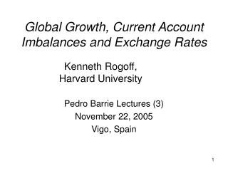 Global Growth, Current Account Imbalances and Exchange Rates
