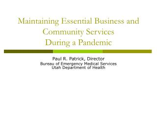 Maintaining Essential Business and Community Services During a Pandemic