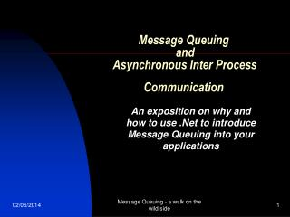 Message Queuing  and  Asynchronous Inter Process Communication