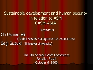 Sustainable development and human security in relation to ASM CASM-ASIA