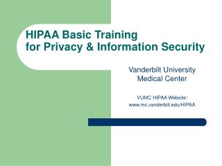 HIPAA Basic Training for Privacy  Information Security
