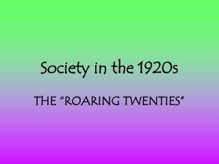 Society in the 1920s