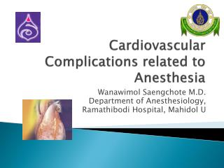 Cardiovascular  Complications related to Anesthesia