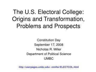 The U.S. Electoral College: Origins and Transformation, Problems and Prospects