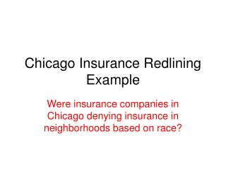 Chicago Insurance Redlining Example