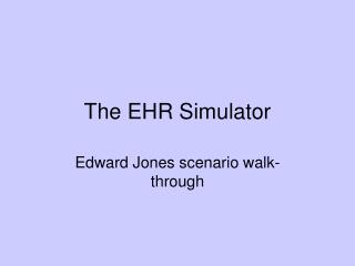 The EHR Simulator