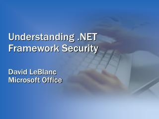 Understanding .NET Framework Security