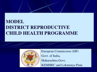 MODEL  DISTRICT REPRODUCTIVE CHILD HEALTH PROGRAMME