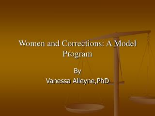 Women and Corrections: A Model Program