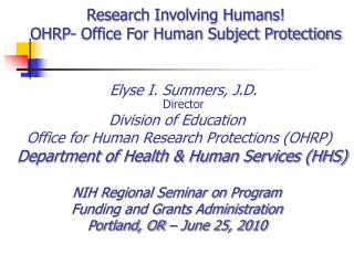 Research Involving Humans  OHRP- Office For Human Subject Protections