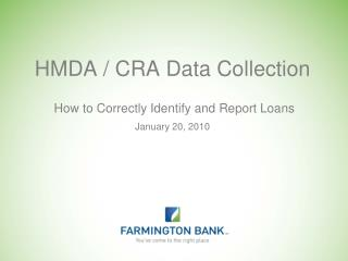 HMDA / CRA Data Collection